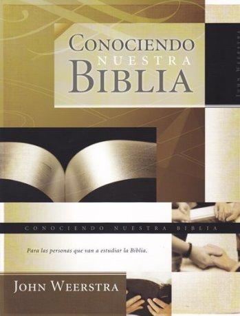 Conociendo Nuestra Biblia