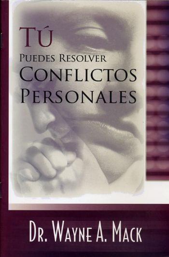 Tu Puedes Resolver Conflictos Personales