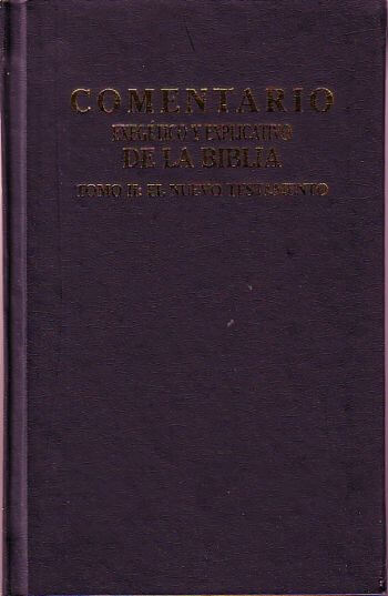 Comentario Exegético y Explicativo de la Biblia:  Tomo II