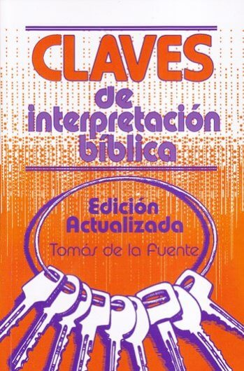 Claves de Interpretación Bíblica - edición actualizada