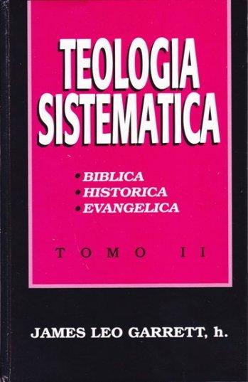 Teología Sistemática - Tomo 2 (pasta dura)