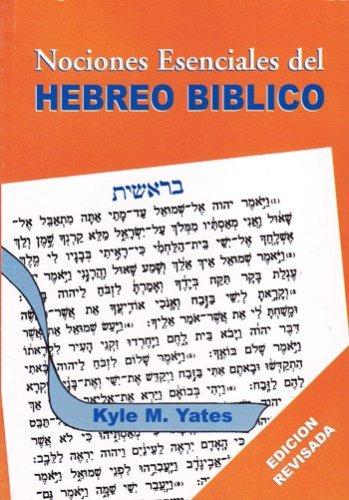 Nociones Esenciales del Hebreo Bíblico - una gramática