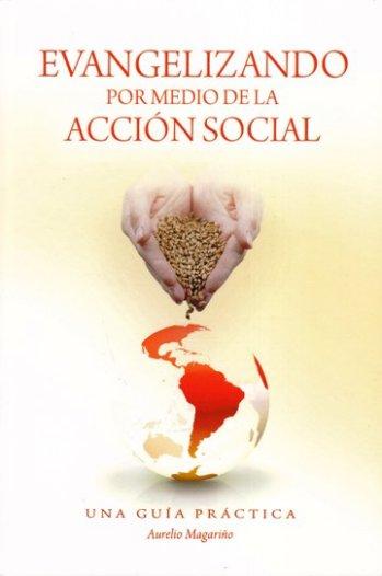 Evangelizando por Medio de la Acción Social