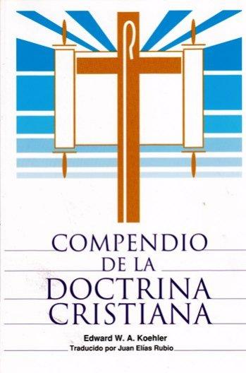 Compendio de la Doctrina Cristiana (Luterana)