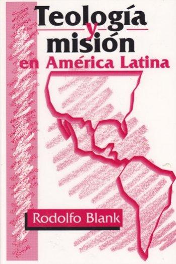 Teología y Misión en América Latina