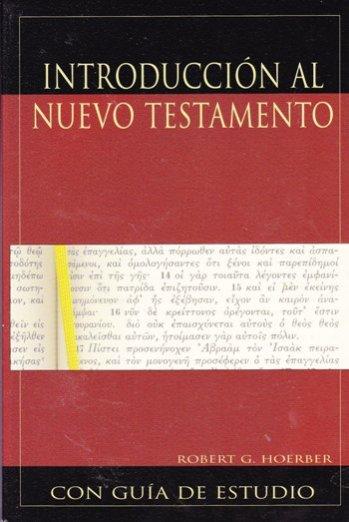 Introducción al Nuevo Testamento con Guía de Estudio