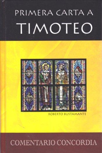 Comentario Concordia - Primera Carta a Timoteo (tapa dura)