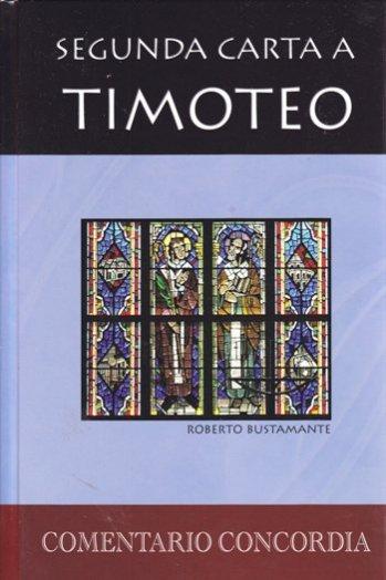 Comentario Concordia - Segunda Carta a Timoteo (tapa dura)