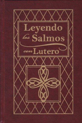 Leyendo los Salmos con Lutero (pasta dura)