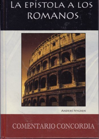 La Epistola a los Romanos - Comentario Concordia (pasta dura)