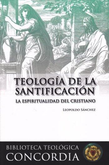 La Teología de la Santificación: la espiritualidad del cristiano en oración y vocación