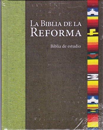 La Biblia de la Reforma - Biblia de Estudio (tapa dura)