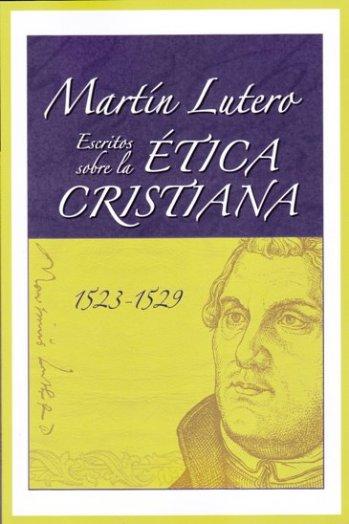 Escritos sobre la Ética Cristiana