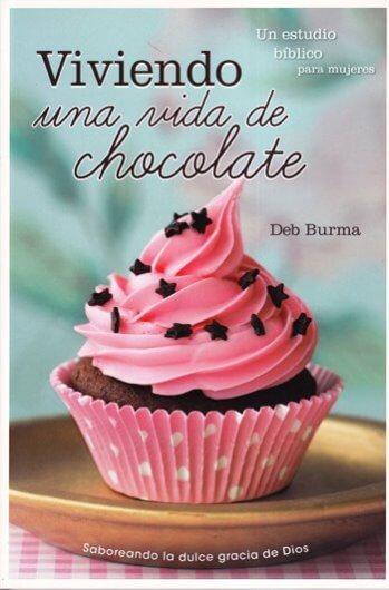 Viviendo una Vida de Chocolate - saboreando la dulce gracia de Dios