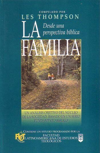 La Familia desde una Perspectiva Biblica
