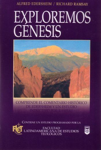 Exploremos Génesis: Comprende el Comentario Historico de Edersheim y un Estudio Inductivo por Ramsay (FLET)