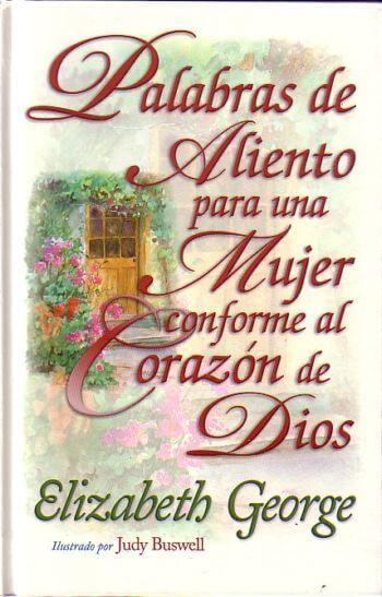 Palabras de Aliento para Una Mujer Conforme al Corazón de Dios (pasta dura)