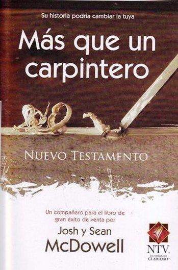 Más Que Un Carpintero: Nuevo Testamento - para evangelizar