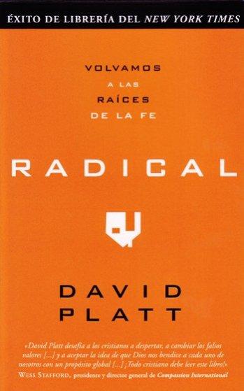 Radical: volvamos a las raíces de la fe