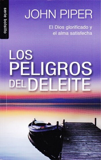 Los Peligros del Deleite (bosillo)