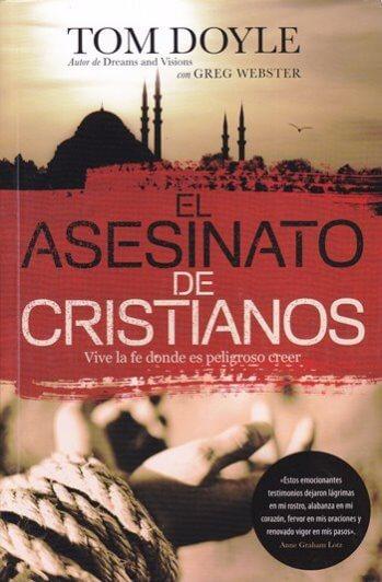 Asesinato de Cristianos - vive la fe donde es peligroso creer