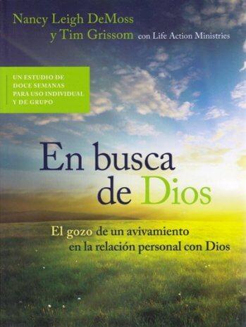 En Busca de Dios: El gozo de un avivamiento en la relación personal con Dios