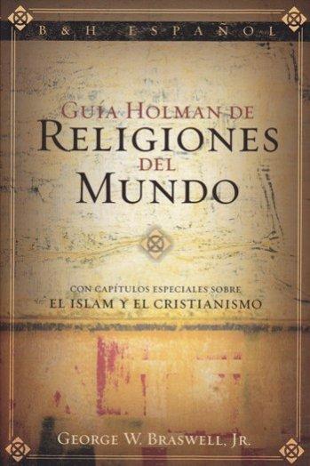 Guía Holman de las Religiones del Mundo
