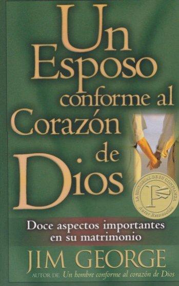 Un Esposo Conforme al Corazón de Dios (bolsillo) ..Doce Aspectos Importantes en Su Matrimonio