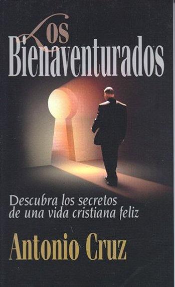 Los Bienaventurados: Descubra los Secretos de una Vida Cristiana Feliz (tamaño bosillo)