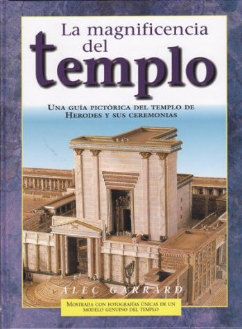 La Magnificencia del Templo