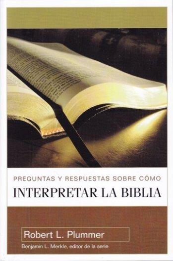 Preguntas y Respuestas sobre Cómo Interpretar la Biblia