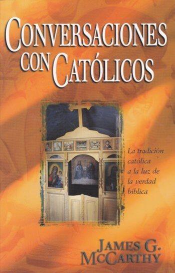 Conversaciones con Católicos