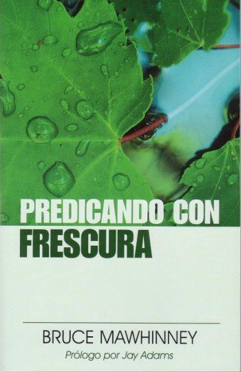 Predicando con Frescura