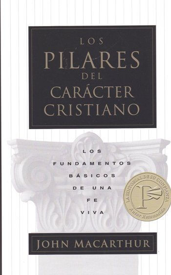 Los Pilares del Carácter Cristiano