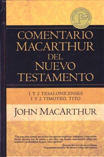 Comentario MacArthur del NT: 1 y 2 Tesalonicenses