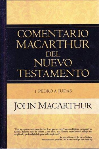 Comentario MacArthur del NT: 1 Pedro hasta Judás (pasta dura)