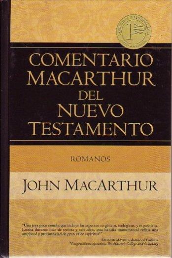 Comentario MacArthur del NT: Romanos (pasta dura)