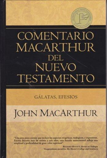 Comentario MacArthur del NT: Gálatas y Efesios (pasta dura)