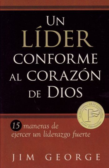 Un Lider Conforme al Corazón de Dios
