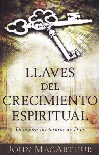 Llaves del Crecimiento Espiritual - descubra los tesoros de Dios