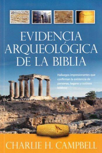 Evidencia Arqueológica de la Biblia (a color)