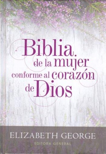 Biblia de la Mujer conforme al corazón de Dios (RV1960 - tapa dura)