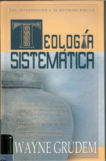 Teología Sistemática - 2a edición (Grudem)