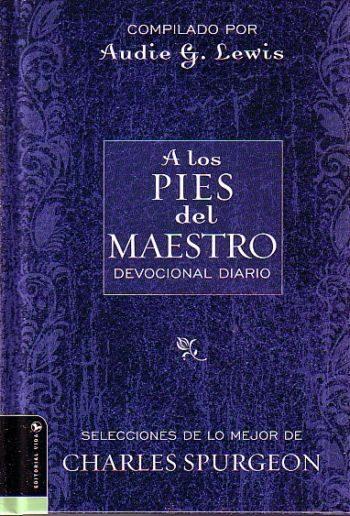 A Los Pies del Maestro: Devocional Diario (Spurgeon)