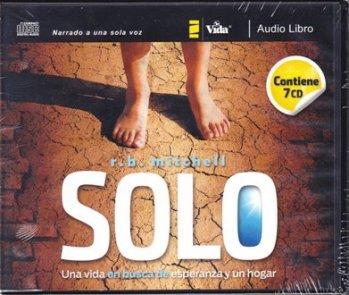 Solo: Una Vida en Busca de Esperanza y un Hogar (audio libro - 7 CDs)