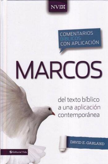 Marcos - Comentario NVI:del texto bíblico a una aplicación contemporánea (pasta dura)