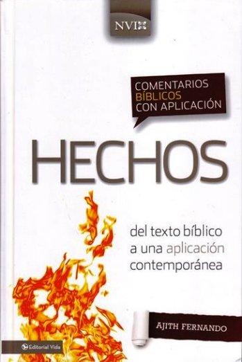 Hechos: Comentario NVI - del texto bíblico a una aplicación contemporánea (pasta dura)