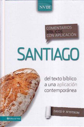 Santiago - Comentario NVI:del texto bíblico a una aplicación contemporánea (pasta dura)