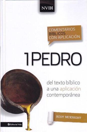 1 Pedro: Comentario NVI - del texto bíblico a una aplicación contemporánea (pasta dura)