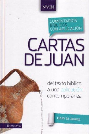 Cartas de Juan - Comentario NVI:del texto bíblico a una aplicación contemporánea (pasta dura)